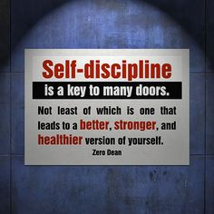 self-discipline-is-a-key-to-many-doors-zero-dean