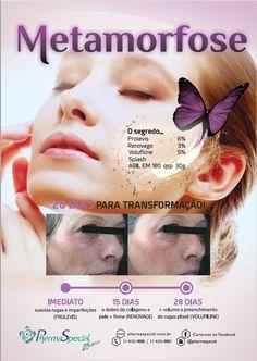 METAMORFOSE: O segredo de uma pele transformada