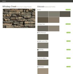 Whiskey Creek. Mountain Ledge Panels. Nationwide Profiles. Eldorado. Behr. Valspar Paint. PPG Pittsburgh. Ralph Lauren Paint. Dutch Boy. Sherwin Williams. PPG Paints.  Click the gray Visit button to see the matching paint names.