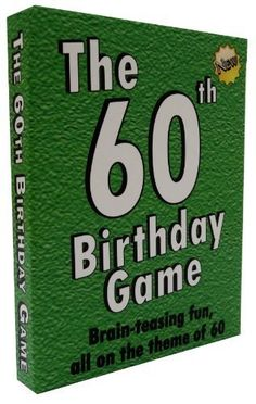 The 60th Birthday Game Fun New Party Idea Also Suitable As A Sixtieth 50th Gifts For MenMoms