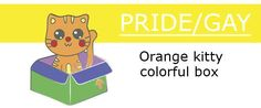 LGBTQ/Pride Cat In A Box by Serendia Frost — Kickstarter Warcraft Art, Frost, My Design, Pride, Cats, Gatos, Kitty, Cat, Gay Pride