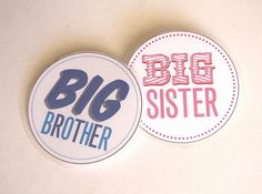 Big Brother / Big Sister Free Printable for button/pin
