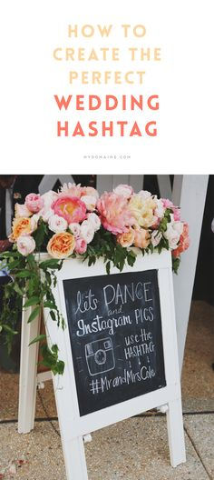 Create the perfect wedding hashtag with the help of this guide.