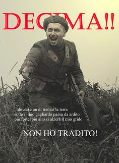X DIVISION. 10th division, N-Italy WWII. Foto Sport, Ww2 Posters, Propaganda Art, Italian Army, National History, Advertising Poster, Royal Navy, World History, World War Two