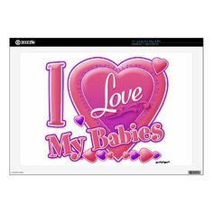 """I Love My Babies pink/purple - hearts 17"""" Laptop Skin by ZuzusFunHouse. With http://www.facebook.com/HudieGramGraphics"""