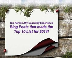 The Karmic Ally Coaching Experience Top 10 Posts for 2014