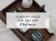 In this post I show you 10 simple Beauty-Hacks for oily skin! Oily Skin, Beauty Hacks, Lettering, Simple, Makeup, Inspiration, Oil Control, Make Up, Biblical Inspiration