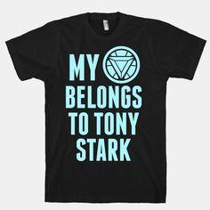 My Heart Belongs To Tony Stark. Want this shirt :)