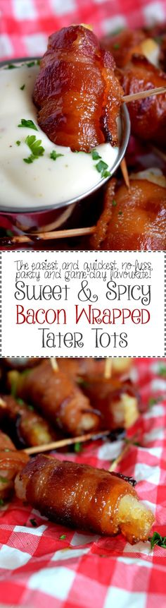 Sweet and Spicy Bacon Wrapped Tater Tots - Looking for a super easy and delicious appetizer or party platter finger food? Sweet and Spicy Bacon Wrapped Tater Tots are perfect for every type of event. The most beginner of home cooks can master these bad boys and reap the reward of praise!