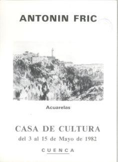 Acuarelas de Antonin Fric en la Casa de Cultura de Cuenca Mayo 1982 #CasaCulturaCuenca #AntoninFric