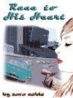 Race to His Heart by Sara Noble - Kindle freebie; cheesie NASCAR romance