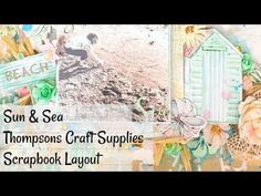 Sun & Sea | Scrapbook Layout | Thompsons Craft Supplies - YouTube Craft Supplies, Layout, Rainbow, Sun, Crafty, Make It Yourself, Youtube, Projects, Scrapbooking