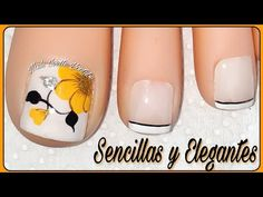 Uñas sencillas y elegantes para pie/uñas pie fácil de hacer/uñas decoradas pie principiantes - YouTube Toe Nail Color, Toe Nail Art, Toe Nails, Nail Colors, Toe Nail Flower Designs, Pretty Nail Art, Flower Nails, Nail Arts, Manicure And Pedicure