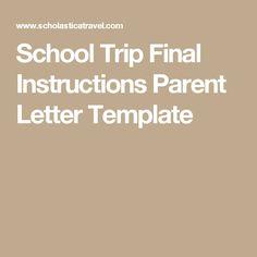 School Trip Final Instructions Parent Letter Template