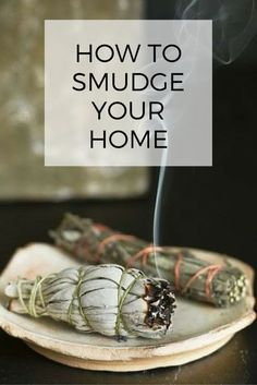 Smudging—the act of burning herbs to purify negative energy—is a common practice in feng shui, as well as in Native American and Eastern traditions.