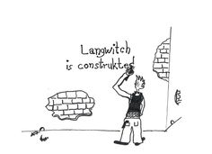 """Langwitch is construkted"" [click on this image to find a short clip and analysis of Ferdinand de Saussure's concepts of langue and parole which, for Saussure, comprise a larger system of signs he calls language] Source: Inbetween Illustrations (http://inbetweenillustrations.tumblr.com/)"
