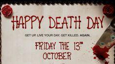 Happy Death Day (originalmente titulado Half to Death) es una próxima película de slasher de 2017 dirigida por Christopher B. Landon y esc...