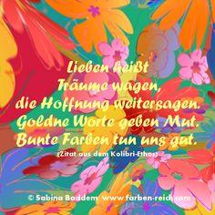 In diesem Sinne wünsche ich dir ganz viel Liebe, bunte Träume, Hoffnung, ehrliche Worte und Mut für ein farbenreiches Leben. www.farben-reich.com