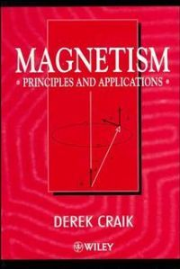 Magnetism: Principles and Applications