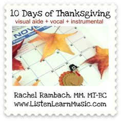 The Ten Days of Thanksgiving | Listen & Learn Music Store