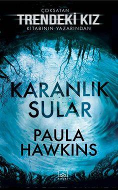 Paula Hawkins - Karanlık Sular