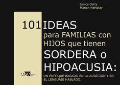 """""""101 ideas para familias con niños que tienen sordera"""""""