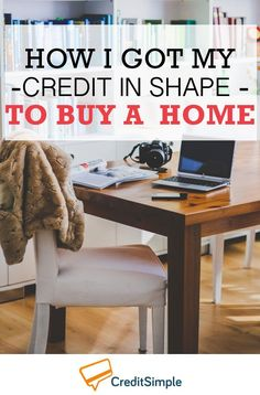 She did these three things to improve her credit to buy a home. I'm impressed! Best Bank Accounts, What Is Credit Score, Business Checks, Business Tips, Home Buying Tips, Financial Information, Lost Money, Saving Ideas, Finance Tips