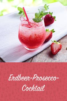Perfekt für die Grillparty im Garten: Dieser Erdbeer-Prosecco-Cocktail eignet s… Perfect for the barbecue party in the garden: This strawberry Prosecco cocktail is ideal as an aperitif. Best Gin Cocktails, Gin Cocktail Recipes, Fruity Cocktails, Fall Cocktails, Summer Drinks, Cocktail Prosecco, Drink Recipes, Barbacoa, Cheers