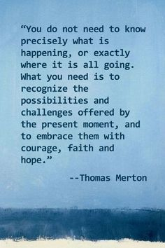 courage, faith and hope.