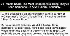 21 People Share The Most Inappropriate Thing They've Seen Someone Do At A Funeral. Seriously...