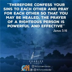 Therefore confess your sins to each other and pray for each other so that you may be healed. The prayer of a righteous person is powerful and effective. #bible #Jesus #Jesuschrist #working #founder #startup #money #magazine #moneymaker #startuplife #successful #passion #inspiredaily #hardwork #hardworkpaysoff #desire #motivation #motivational #lifestyle #happiness #entrepreneur #entrepreneurs #entrepreneurship #entrepreneurlife #business #businessman #quoteoftheday #businessowner #busi..