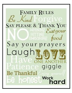"Free ""Family Rules"" Printables. And I gotta say, these rules melt my heart."