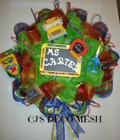 teacher  deco mesh wreath..check out my page on facebook CJ'S DECO MESH