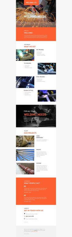 If you're looking for a fresh and professional newsletter template that will help you keep in touch with both business partners and customers, this welding responsive newsletter template is the best solution. The template is very easy to integrate with powerful platforms like MailChimp and Campaign Monitor so you'll be able to see your campaign's results in real-time.