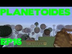 Minecraft - lets play planetoides ep16: FIVE EXCLAMATION MARKS!!!!! - YouTube