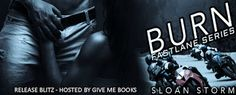 Release Blitz for Burn by Sloan Storm