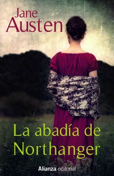 published book cover for Jane Austen by Joana Kruse - La abadia di Northanger I Love Books, Good Books, Books To Read, My Books, Jane Austen, Summer Books, Beautiful Cover, Pride And Prejudice, Book Publishing