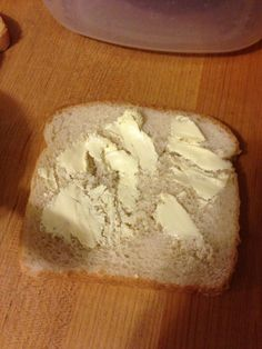Hard butter on soft bread. | 45 Photos That Will Annoy You More Than They Should