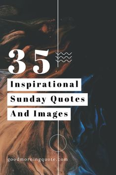Need some inspiration as you enjoy your Sunday? Well, you won't want to miss these inspirational and motivational Sunday quotes. Here you'll find positive Good Morning quotes perfect for starting your Sunday. Be inspired! #InspirationalSundayQuotes #HappySundayQuotes