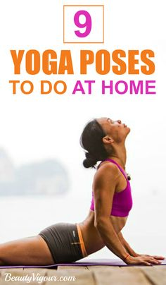 9 Yoga Poses To Do At Home
