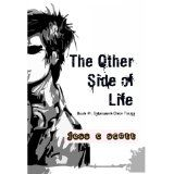 The Other Side of Life (Elves, Urban Fantasy, Cyberpunk Elven Trilogy, Book 1) (Kindle Edition)By Jess C. Scott