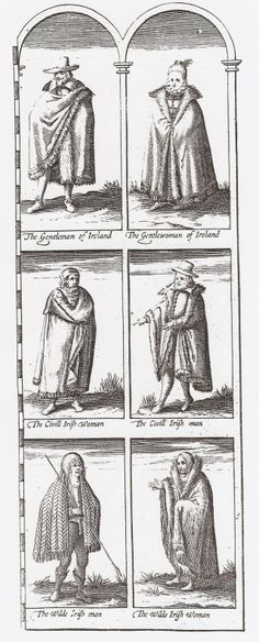 Three kinds of early seventeenth-century Irish people are dressed here – Gentle, Civill (non-military middle class), and Wilde.