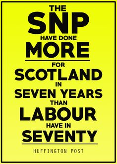 The SNP have done more for Scotland in 7 years than labour have in 70