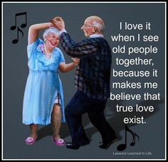 I love it when I see old people together, because it makes me believe that true love exist. Musica Love, Photo Humour, Growing Old Together, Old Couples, Old Folks, Lasting Love, Lessons Learned In Life, The Best Is Yet To Come, Young At Heart