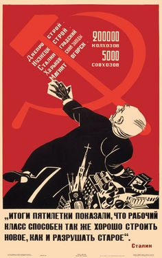 """Poster / """"The Five-Year Plan has shown that the Working Class is capable of building the New just as"""