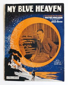 My Blue Heaven Vintage Sheet Music Music-Walter Donaldson | Etsy