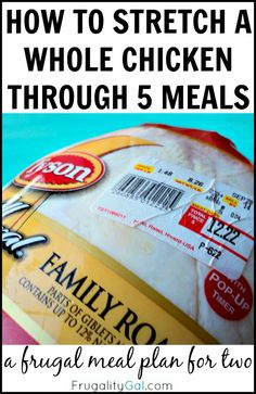 Frugal Living: How to Stretch a whole chicken through five meals. A frugal $45 meal plan using one whole chicken!