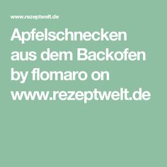 Apfelschnecken aus dem Backofen by flomaro on www.rezeptwelt.de