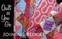 Quilt as you go Tutorial ~ Part 3