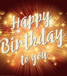 Happy birthday pics and sayings. This birthday greeting card reads...Happy birthday to you.